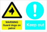 Warning Guard Dogs on Patrol / Keep Out. 400x600mm. Exterior