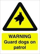 Warning Guard Dogs on Patrol. 400x600mm. Exterior
