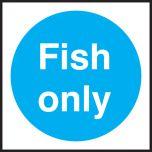 Fish only. 100x100mm. Self Adhesive Vinyl