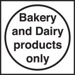 Bakery and Dairy products only. 100x100mm. Self Adhesive Vinyl