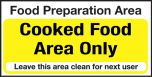 Food Prep Cooked Food Area Only. 100x200mm S/A