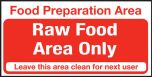 Food Prep Raw Food Area Only. 100x200mm S/A