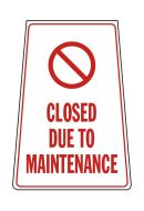 Closed Due To Maintenance Floor Stand. 620x300mm