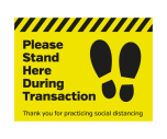 Please Stand Here During Transaction Floor Graphic Sticker - Coronavirus Sign