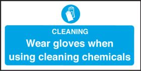 Wear Gloves Using Cleaning Chemicals - Safety Sign 100x200mm S/A