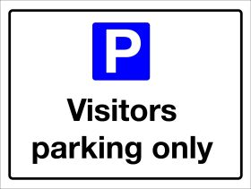 Visitors Parking Only Sign 300x400mm Wall Mounted