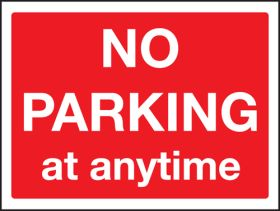 No Parking At Any Time Sign 300x400mm Wall Mounted