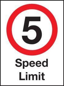 5 mph speed Limit .  600x400mm W/M