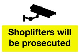 Shoplifters will be prosecuted. 200x300mm F/P