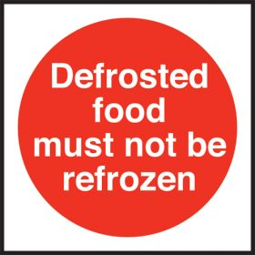 Defrosted food must not be refrozen. 100x100mm. Self Adhesive Vinyl