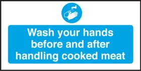 Wash your hands before handling Cooked Meats. 100x200mm. S/A