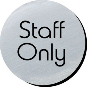 Staff only 75mm disc silver finish