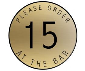 Table Number Discs Gold for Restaurant / Cafe / Pub - Please Order At The Bar - Singles