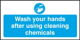 Wash Hands After Cleaning Chemicals - Safety Sign 100x200mm S/A