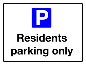 Residents Parking Only Sign 300x400mm Wall Mounted