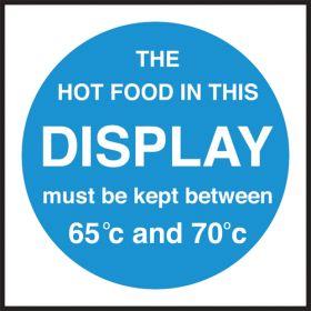 Hot food display temprature. 100x100mm. Self Adhesive Vinyl