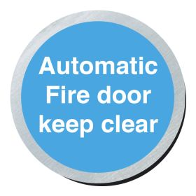 Automatic fire door keep clear 75mm disc silver finish