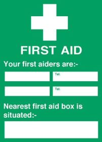 First Aid Sign - FA020 - 'Your first aiders are...'