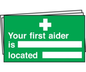 Your first aider is located sign Pack of 10