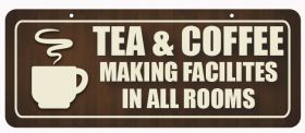 Tea & Coffee Making Facilities in all Rooms Window Hanging Notice.